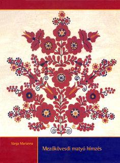 Varga Marianna: A mezőkövesdi matyó hímzés (Hungary). Chain Stitch Embroidery, Embroidery Motifs, Textile Patterns, Print Patterns, Stitch Head, Hungarian Embroidery, Pattern Illustration, Cross Stitch Patterns, Needlework