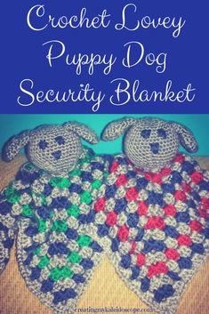 Crochet Lovey Puppy Dog Security Blanket