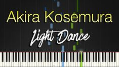 """Introducing another Synthesia Piano Tutorial/Cover from a beautiful piece from Akira Kosemura (小瀬村晶) titled """"Light Dance"""" from his album """"How my Heart Sings"""". Your Lie In April, Piano Tutorial, You Lied, Akira, Albums, Woods, Polaroid, Musicals, Singing"""