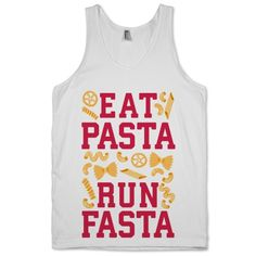 What better reason to run than the fun of getting to load up on carbs before a race. Pasta is the best food there is, before AND after a run! Carbo-load with this hilarious tank from Activate Apparel.