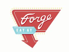 Eat at Forge  by Jeremy Loyd
