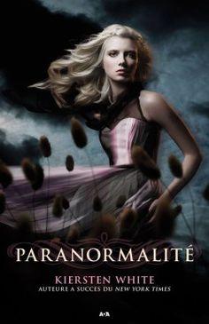 Découvrez Paranormalité, Tome 1, de Kiersten White sur Booknode, la communauté du livre