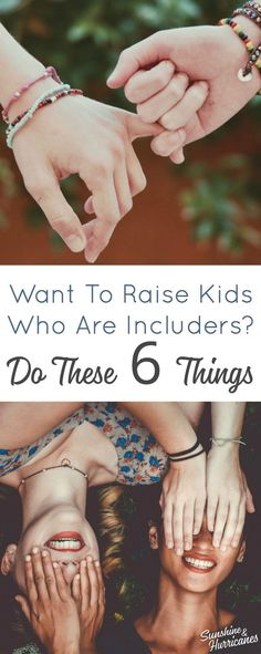Want to Raise Kids Who Are Includers? Do These Six Things - Cliques are a part of growing up, but you can raise kids and teens who reach out and include others - Parenting Articles, Parenting Books, Good Parenting, Mindful Parenting, Parenting Classes, Natural Parenting, Peaceful Parenting, Raising Teenagers, Parenting Teenagers