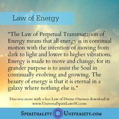 Working with Universal Spiritual Laws - Everything is Energy www.schoolofawakening.net
