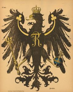 1870-1920. Published in the period when Elsass was part of Germany. Coat of arms of Prussia, an upright standing crowned black eagle, with head turned to left and tongue outstretched, holding a scepter and blue orb, initials 'F R' on its chest; No.1805 from a series.   Stencil-printed lithograph