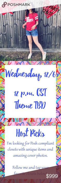 Hosting My First Posh Party 12/6 So excited! I'm hosting my first Posh Party on Wednesday, 12/6, at noon CST! Theme TBD. Please share your closet and closets you love with me in a comment on this listing, and when the theme is announced, you can share items with me through the Dressing Room. I'd love to feature new Poshers or closets that have never had a HP! Other