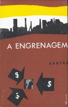 A Engrenagem - Sartre Capa de A. Dias