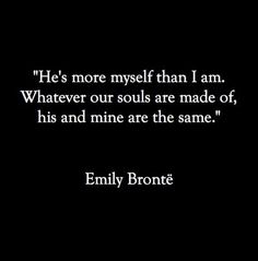 Wuthering Heights and the words that make my heart still :) Life Quotes Love, Great Quotes, Quotes To Live By, Inspirational Quotes, Super Quotes, Freedom Love Quotes, Lucky Girl Quotes, Famous Quotes About Love, Quotes From Books
