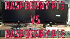 Raspberry Pi 3 Vs Raspberry Pi 2