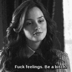 bitch, gossip girl, and blair image Bitch Quotes, Sassy Quotes, Mood Quotes, True Quotes, Ignore Quotes, Funny Tv Quotes, Qoutes, Epic Quotes, Bad Girl Aesthetic