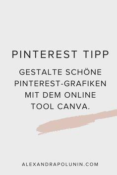 Gestalte schöne Pinterest-Grafiken mit dem Online Tool Canva, denn auf Pinterest pinnt das Auge mit …