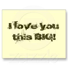 I Love You This Big! Postcard