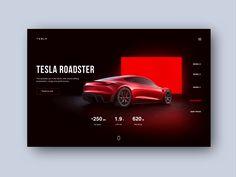 Tesla Hero Slider by Oliwia Przybyła Web Design - inspired-web-designer Email Design, Ui Ux Design, Interface Design, Dashboard Design, Graphic Design, Tesla Roadster, Web Layout, Layout Design, Website Layout