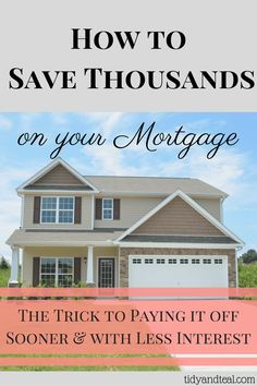 Save Money   Financial Tips   Personal Finance   Home Owner   Mortgages