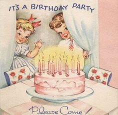 """""""IT'S A Birthday Party ~ Please Come!"""" ~ Vintage birthday invitation card."""