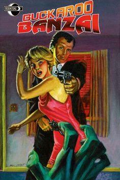 buckaroo banzai | Buckaroo Banzai #1 is written by Earl Mac Rauch and Paul D. Storrie ...