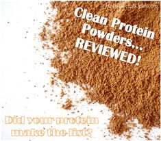 He and She Eat Clean: A Guide to Eating Clean... Married!: Clean Protein Powders...REVIEWED!
