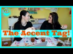 THE ACCENT TAG with