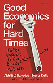 Good economics for hard times: better answers to our biggest problems / Abhijit V. Banerjee, Esther Duflo.. -- Nueva York : Penguin Books, 2020 Penguin Books, Kindle, Political Problems, Frequent Flyer Program, Headspace, English, Nobel Prize, Hard Times, Illuminati