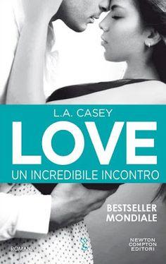 Leggere Romanticamente e Fantasy: Recensione Love. Un incredibile incontro di L.A. C...