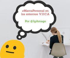 Cómo gestionar la Marca Personal en los entornos VUCA por @jgamago en @thetopictrend