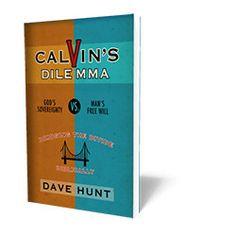 Calvin's Dilemma: God's Sovereignty vs. Man's Free Will – TBC Store