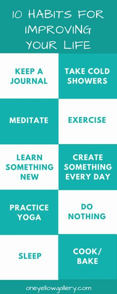 10 Habits For Improving Your Life