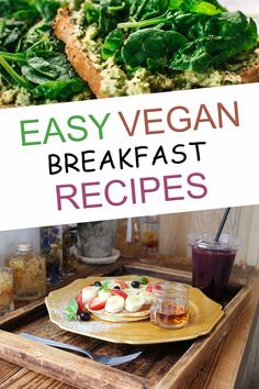 These vegan breakfast ideas are healthy, easy, and quick. These 30  plant based meals include many breakfast ideas which are simple and delicious. Best Vegan Recipes, Vegan Dinner Recipes, Vegan Breakfast Recipes, Vegan Snacks, Vegan Dinners, Easy Healthy Recipes, Whole Food Recipes, Vegetarian Recipes, Breakfast Ideas