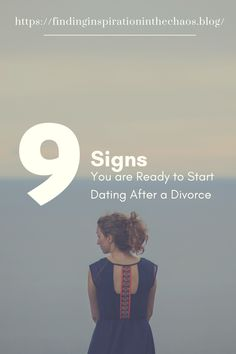 Dating After Divorce: 9 Signs You Are Ready Do you think you are reading to start dating after divorce? Head on over to Finding Inspiration In The Chaos for some personal advice from my own experience. Dating Memes, Dating Quotes, Dating Advice, Preparing For Divorce, Dating After Divorce, Marriage, Past Relationships, Relationship Advice, Healthy Relationships