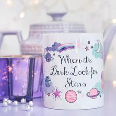 Space Quote Mug - Look For Stars Collection - When it's Dark