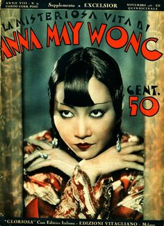 Anna May Wong magazine cover Golden Age Of Hollywood, Classic Hollywood, Old Hollywood, Shanghai Girls, Anna May, Sound Film, Star Students, Russian Wedding, Bagdad