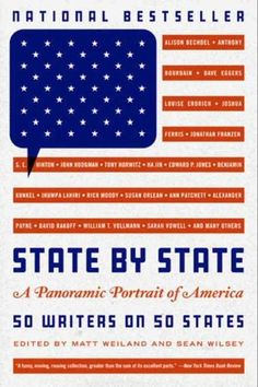 State by State: A Panoramic Portrait of America by Matt Weiland and Sean Wilsey