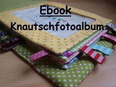 Ebook für Knautsch-Kinderfotoalbum Busy Book, Book Activities, Knit Crochet, Kindergarten, Quilts, Knitting, Greta, Sewing Diy, Montessori