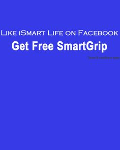 "Free SmartGrip or iRing -This is not a competition-  How to enter this event?  1. ""Like"" us on Facebook and subscribe to our product information and fascinating deals  2. Email us to promotion@ismartlife.com.au Your email should be titled as ""Fan of iSmartLife""   More details? Terms & conditions?  Please refer to iSmart Life Facebook page. www.facebook.com/ismartlife4u"