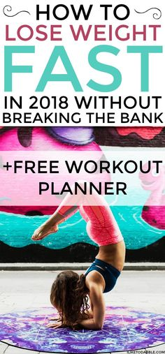 How to lose weight fast in 2018 without breaking the bank. Lose weight fast. Fit and healthy living. Fit and frugal. Lose 10 pounds. Healthy and fresh. Health and fitness. Free workout planner. #loseweightfast #loseweight #howtoloseweight #lose10pounds #healthandfitness #fitandfrugal #workout #2018fitness #freshfood #mealplanning