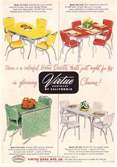 Retro Vintage C. Dianne Zweig - Kitsch 'n Stuff: Virtue Brothers of California Chrome Dinettes: Retro Tables and Chairs Retro Ads, Vintage Advertisements, Vintage Ads, Vintage Decor, Vintage Furniture, Modern Furniture, Plywood Furniture, Furniture Design, Retro Food