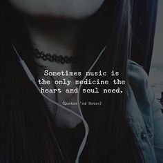 Sometimes music is the only medicine the heart and soul need. —via - Sometimes music is the only medicine the heart and soul need. —via Sometimes music is the only medicine the heart and soul need. Nf Quotes, Mood Quotes, Lyric Quotes, Positive Quotes, Famous Quotes, Quotes Motivation, Music Quotes Deep, Deep Quotes, Meaningful Quotes