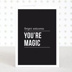You're magic anniversary card