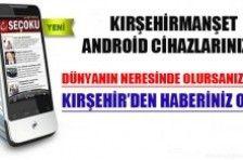 kirsehirmanset.com android cihazlarda an ve an son dakika kırşehir haberleri