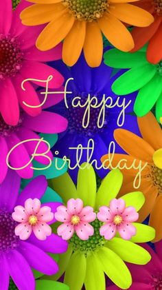 12 Happy Birthday Wishes, Images and Pictures. Find amazing happy birthday images and wishes. Happy Birthday Celebration, Happy Birthday Flower, Happy Birthday Greetings Friends, Floral, Birthday Images, Free Happy Birthday Cards, Ucapan Ulang Tahun Islami, Birthday Wishes Flowers, Kado