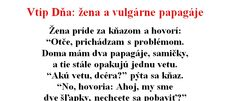 Vtip Dňa: Žena a vulgárne papagáje | Chillin.sk