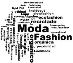 Diccionario de la moda (sostenible) - soGOODsoCUTE http://www.sogoodsocute.com/diccionario-de-la-moda-sostenible/