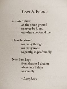 Lost and Found~ Lang Leav (One of my new favorite writers! always such beautiful poems)