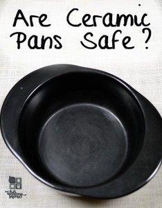 Are Glazed Ceramic Pans Safe?