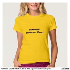 JEWISH GRANDMA BUBBIE KNOW BEST SHIRT