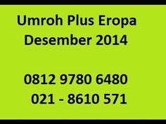 081297806480   Paket Umroh Plus Eropa 2014   Paket Umroh Plus Eropa Dese...