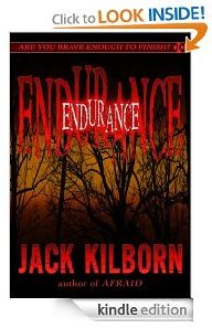 Endurance by Jack Kilborn. The man is an absolute genius when it comes to writing horror stories. Best Free Kindle Books, Horror Books, Date, Great Books, The Book, Book Worms, Thriller, Books To Read, Novels