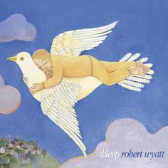 Robert Wyatt, Shleep, artwork: Alfreda Benge