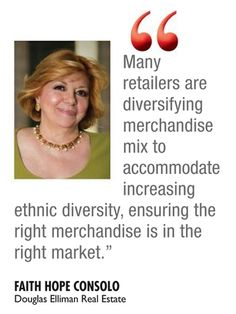 """In case you missed: Faith Hope Consolo, chairman of the retail group at Douglas Elliman Real Estate, """"Retailers are opening urban stores to reflect the shift of the population back to cities, one of the most significant global trends of the past 20 years or so.""""  Read more via GlobeSt ALM's Real Estate Media Group. www.faith-consolo.com"""