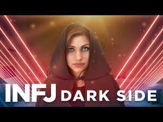 INFJ DARKNESS   Utilizing the INFJ DARK SIDE - YouTube
